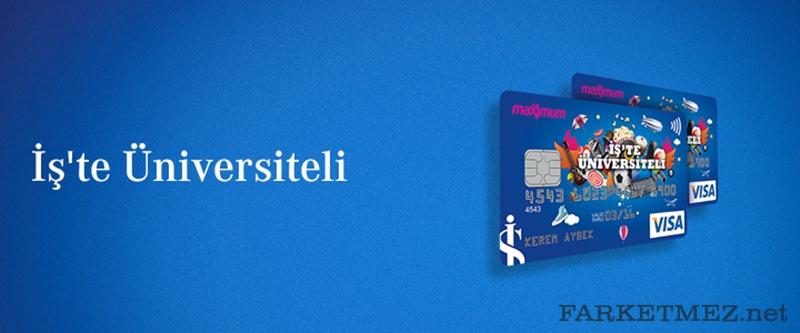 İşte Üniversiteli Kredi Kartı